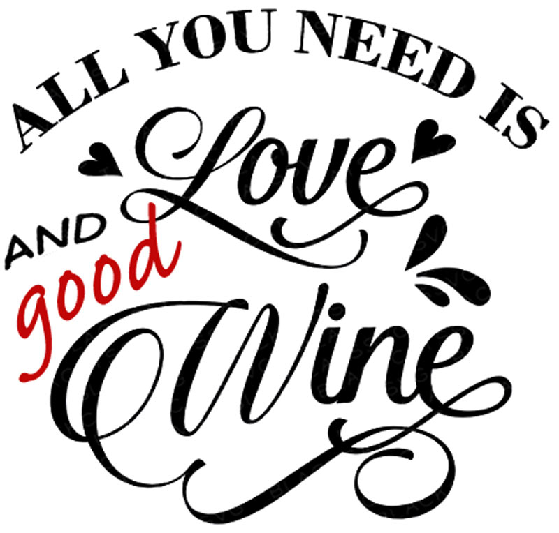All you need is love and good wine