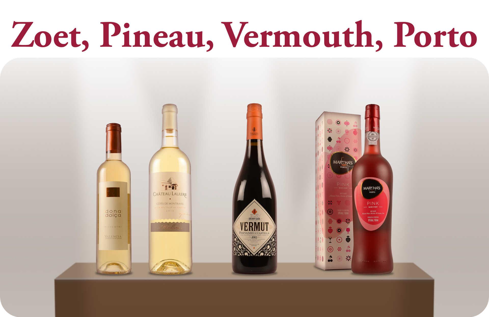 Lente Open Fles zoet, Pineau, Vermouth en Porto